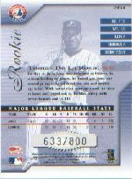 2001 Donruss Signature #261 Tomas De La Rosa back image