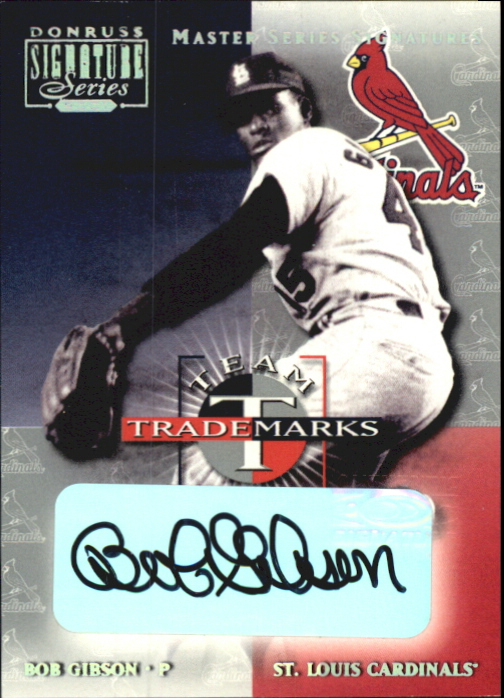 2001 Donruss Signature Team Trademarks Masters Series #19 Bob Gibson