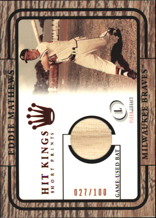 2001 Fleer Legacy Hit Kings Short Prints #6 Eddie Mathews