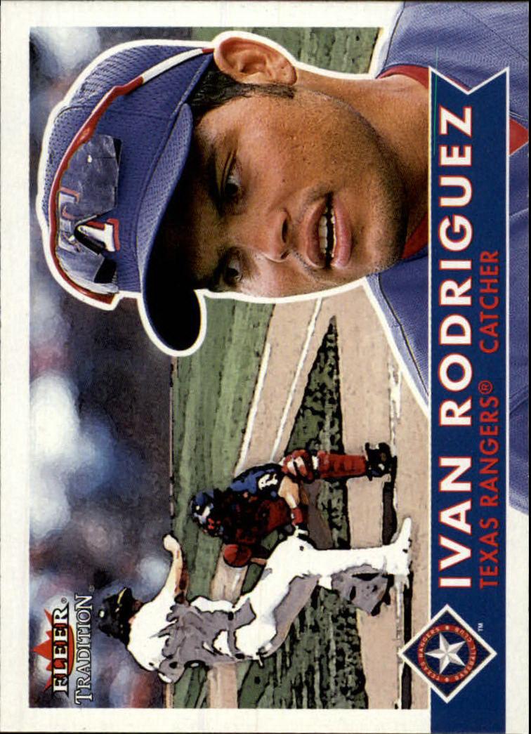 2001 Fleer Tradition #113 Ivan Rodriguez