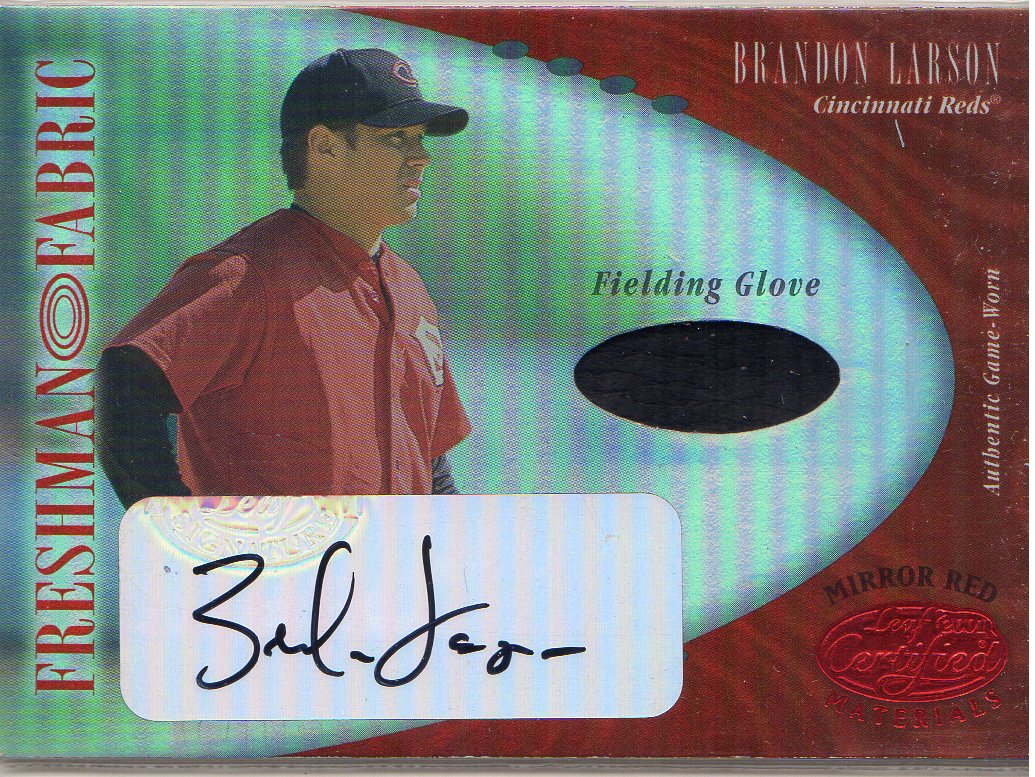 2001 Leaf Certified Materials Mirror Red #116 Brandon Larson FF Fld Glv AU