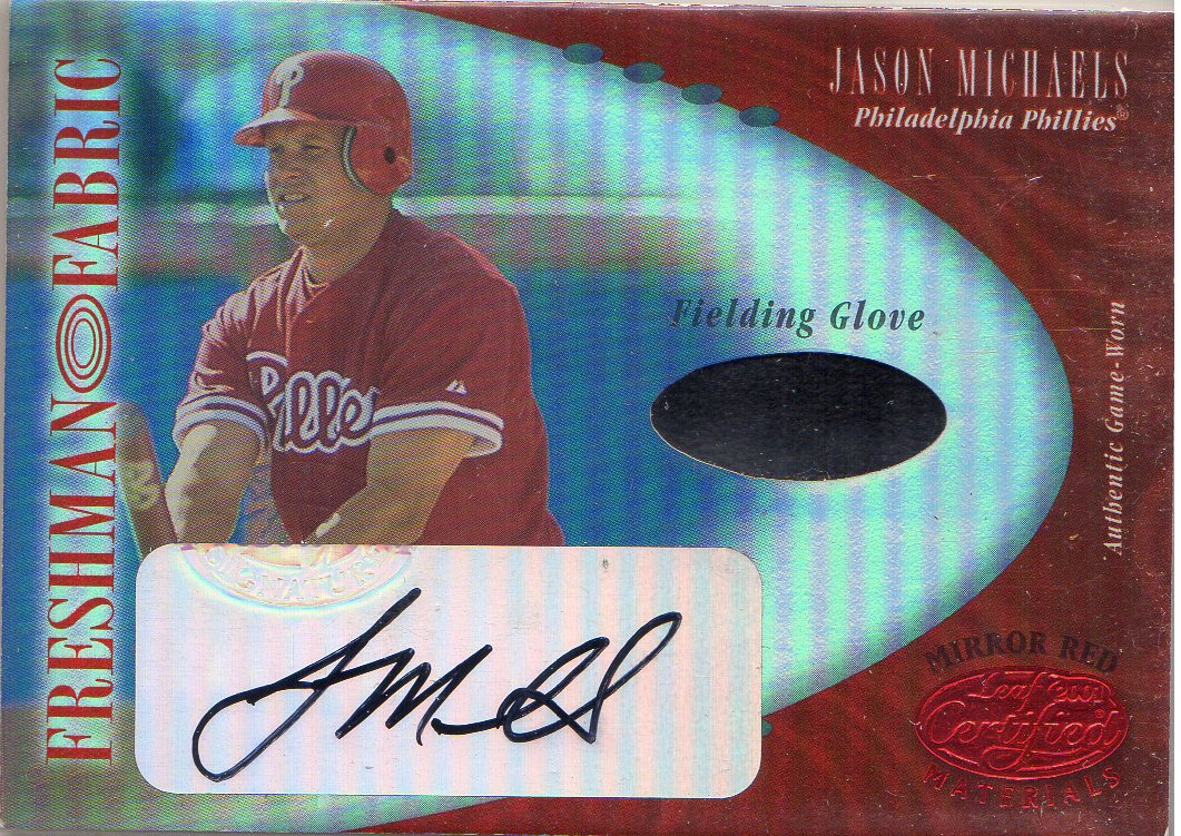 2001 Leaf Certified Materials Mirror Red #119 Jason Michaels FF Fld Glv AU