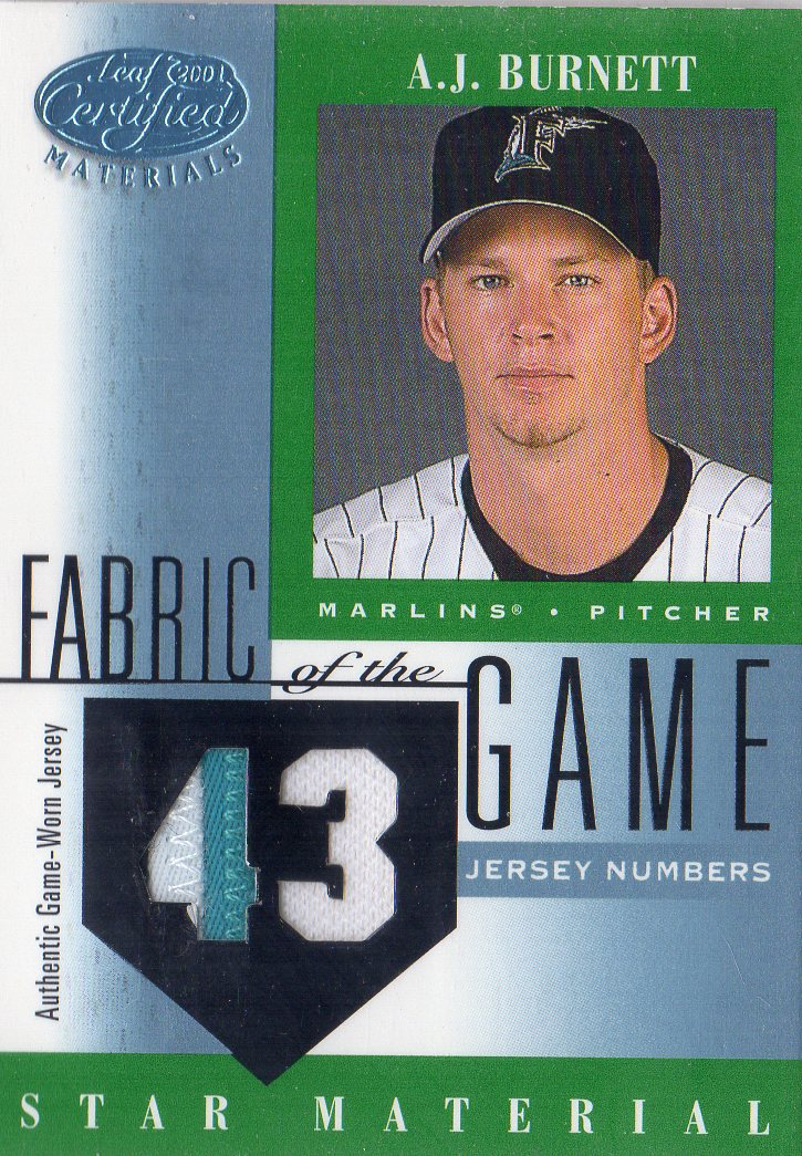 2001 Leaf Certified Materials Fabric of the Game #84JN A.J. Burnett/43