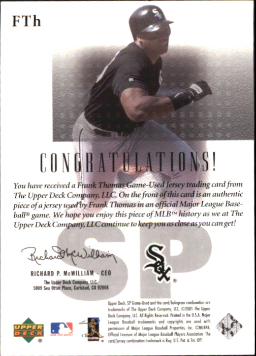 2001 SP Game Used Edition Authentic Fabric #FTH Frank Thomas back image