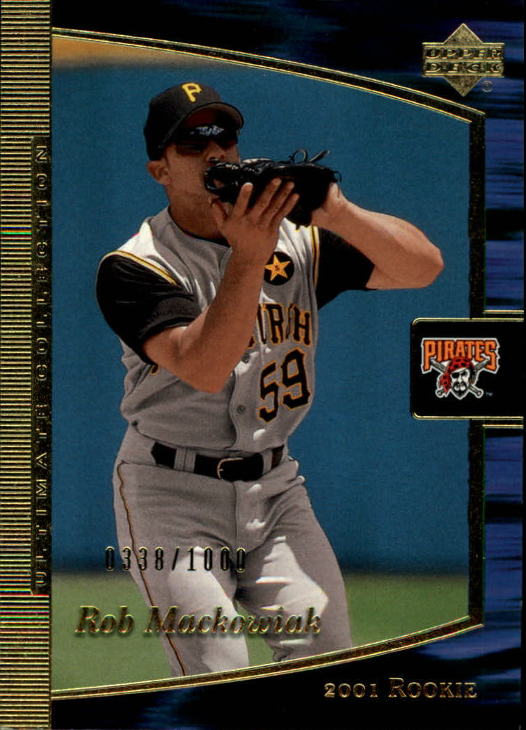 2001 Ultimate Collection #98 Rob Mackowiak T1 RC