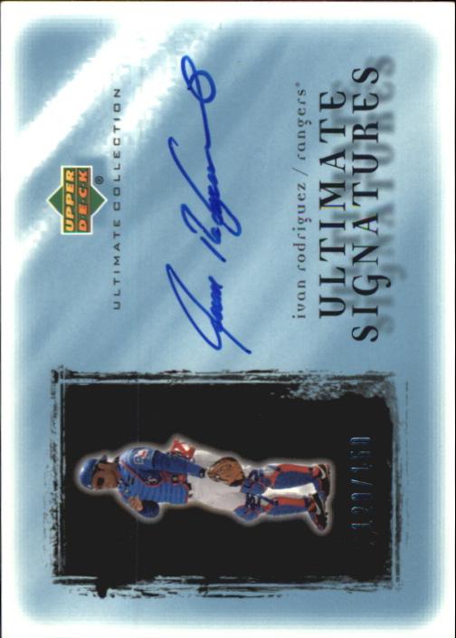 2001 Ultimate Collection Signatures #IR Ivan Rodriguez