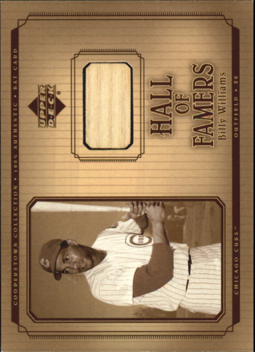 2001 Upper Deck Hall of Famers Game Bat #BBW Billy Williams