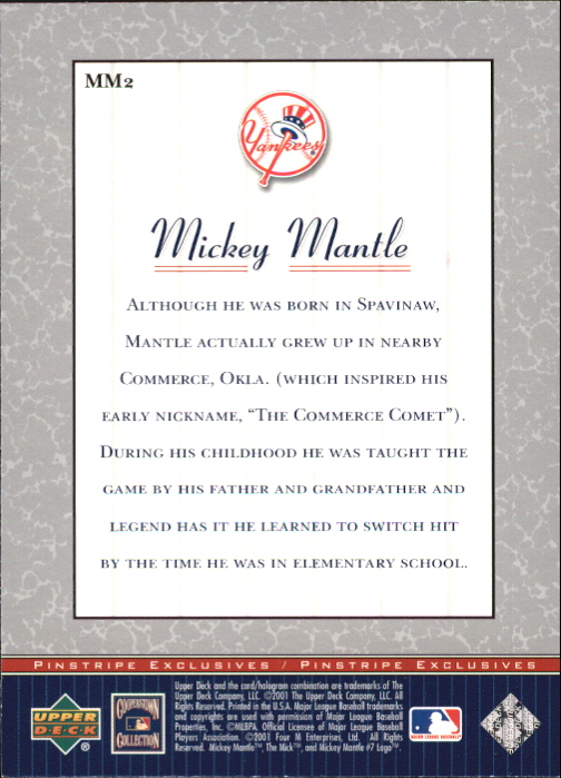 2001 Upper Deck Pinstripe Exclusives Mantle #MM2 Mickey Mantle back image