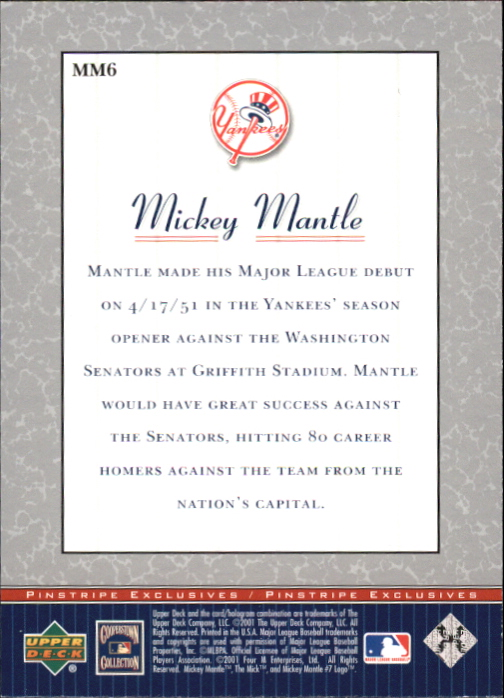 2001 Upper Deck Pinstripe Exclusives Mantle #MM6 Mickey Mantle back image
