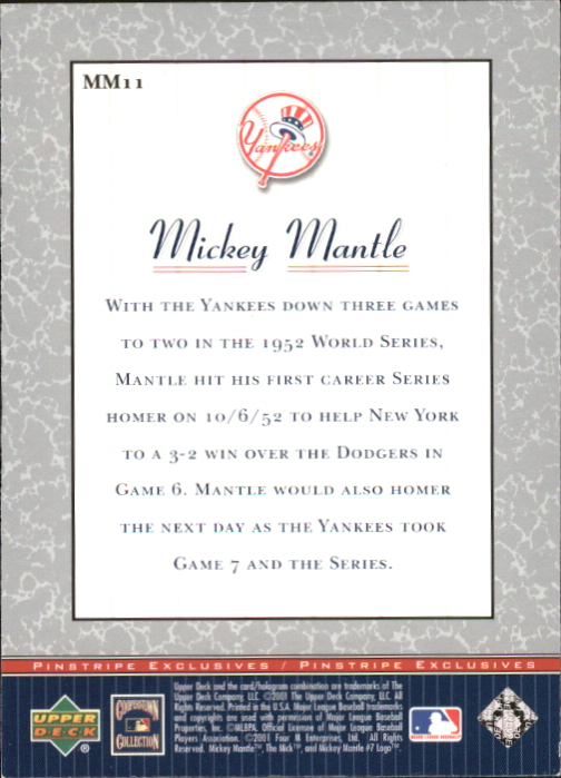 2001 Upper Deck Pinstripe Exclusives Mantle #MM11 Mickey Mantle back image