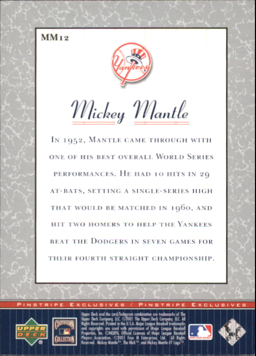 2001 Upper Deck Pinstripe Exclusives Mantle #MM12 Mickey Mantle back image