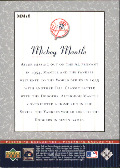 2001 Upper Deck Pinstripe Exclusives Mantle #MM18 Mickey Mantle back image