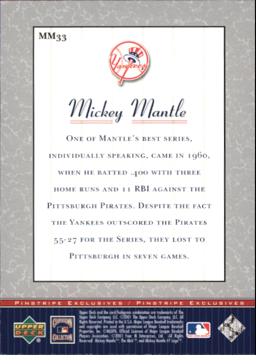 2001 Upper Deck Pinstripe Exclusives Mantle #MM33 Mickey Mantle back image