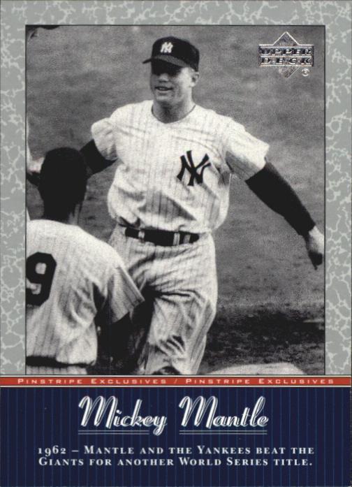 2001 Upper Deck Pinstripe Exclusives Mantle #MM41 Mickey Mantle