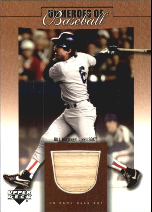2001 Upper Deck Prospect Premieres Heroes of Baseball Game Bat #BBB Bill Buckner