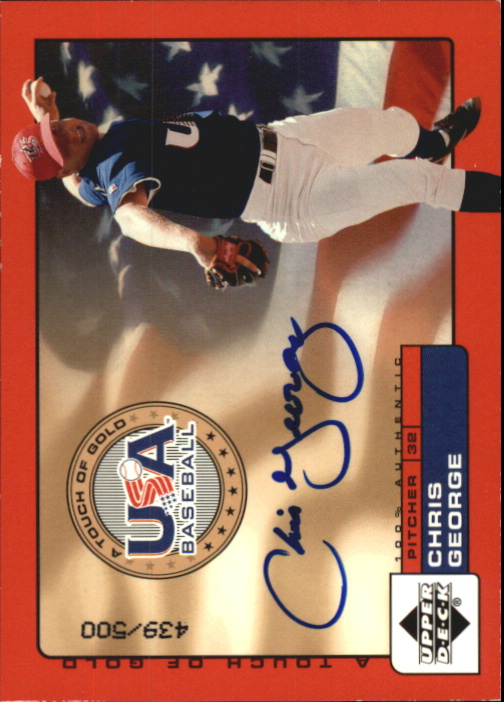 2001 Upper Deck Rookie Update USA Touch of Gold Autographs #CG Chris George