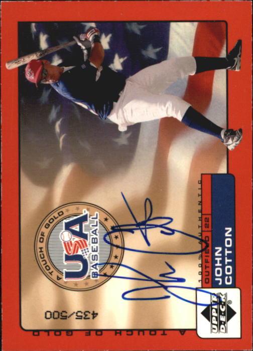 2001 Upper Deck Rookie Update USA Touch of Gold Autographs #JC John Cotton