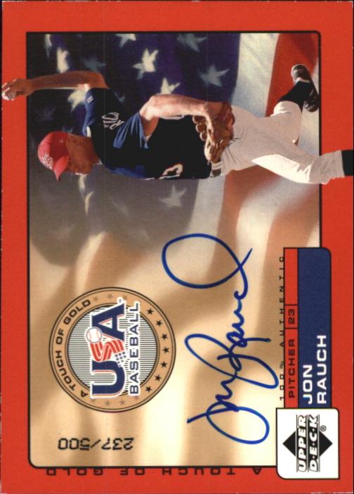 2001 Upper Deck Rookie Update USA Touch of Gold Autographs #JR Jon Rauch