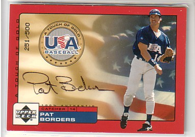 2001 Upper Deck Rookie Update USA Touch of Gold Autographs #PB Pat Borders