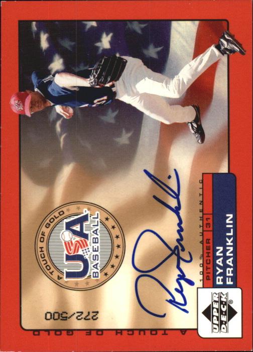 2001 Upper Deck Rookie Update USA Touch of Gold Autographs #RF Ryan Franklin