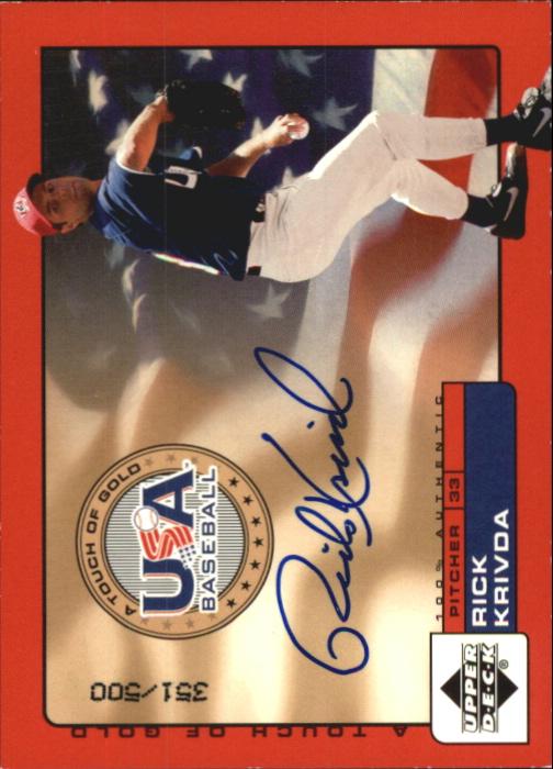 2001 Upper Deck Rookie Update USA Touch of Gold Autographs #RK Rick Krivda