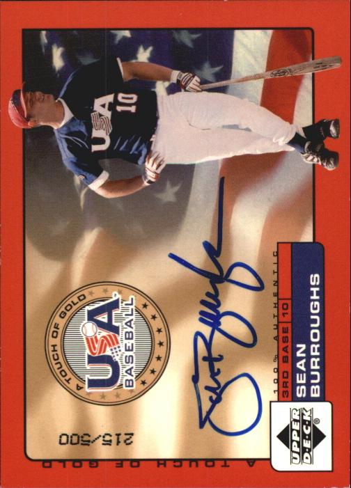 2001 Upper Deck Rookie Update USA Touch of Gold Autographs #SB Sean Burroughs