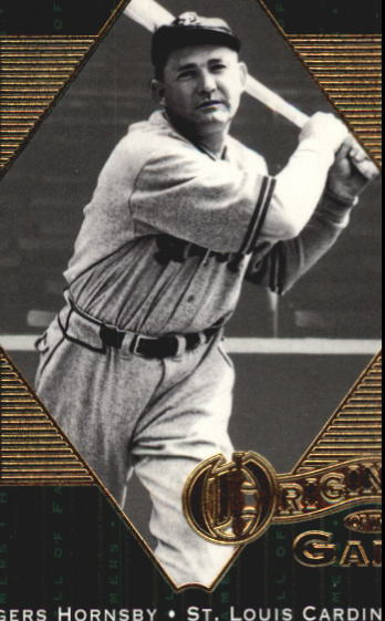 2001 Upper Deck Hall of Famers #57 Rogers Hornsby OG