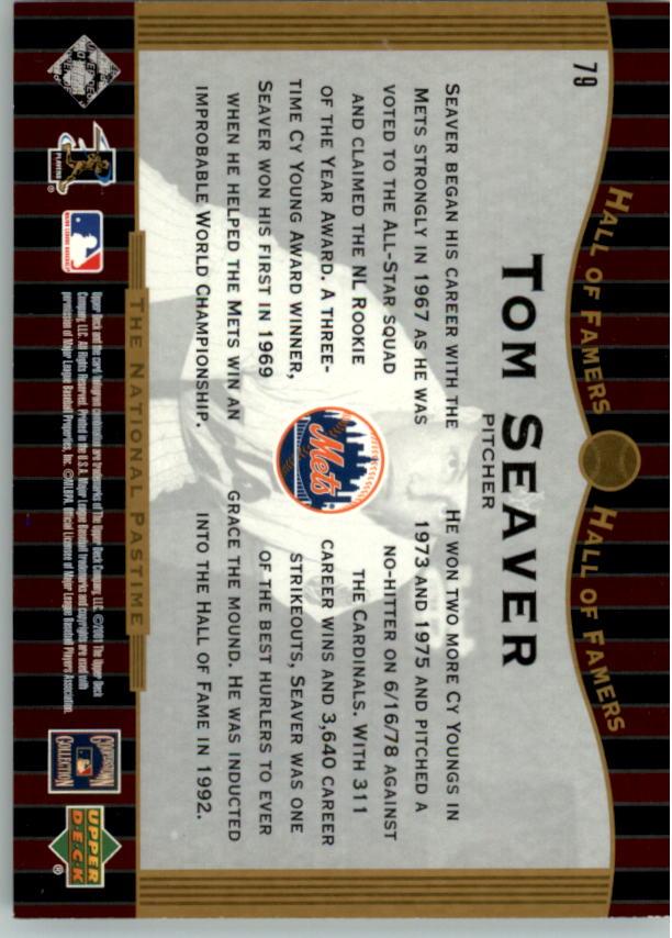 2001 Upper Deck Hall of Famers #79 Tom Seaver NP back image