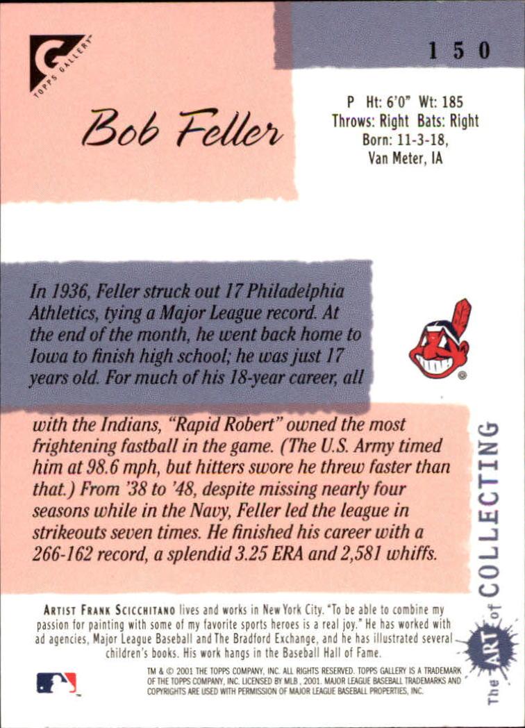 2001 Topps Gallery #150 Bob Feller back image
