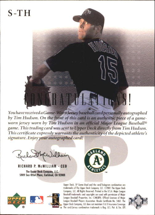 2001 SP Game Used Edition Authentic Fabric Autographs #STH Tim Hudson back image