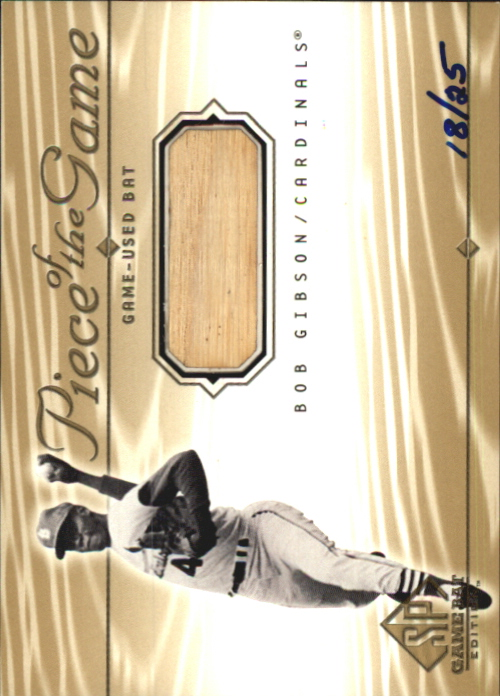 2001 SP Game Bat Edition Piece of the Game Gold #BG Bob Gibson