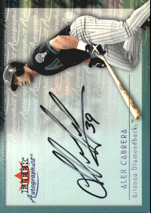 2001 Fleer Autographics #17 Alex Cabrera