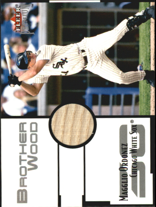 2001 Fleer Premium Brother Wood #BW4 Magglio Ordonez