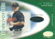 2001 Leaf Certified Materials #141 Jay Gibbons FF Fld Glv RC