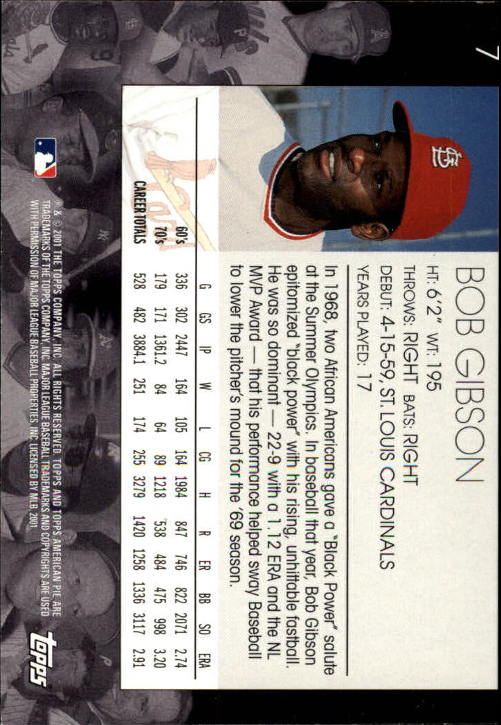 2001 Topps American Pie #7 Bob Gibson back image