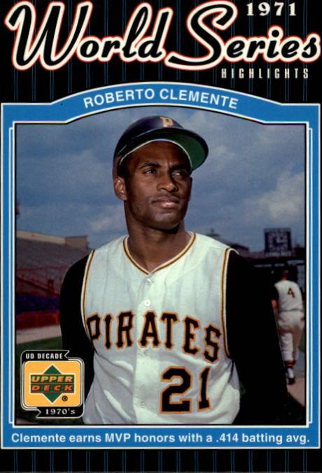 2001 Upper Deck Decade 1970's #172 Roberto Clemente WS
