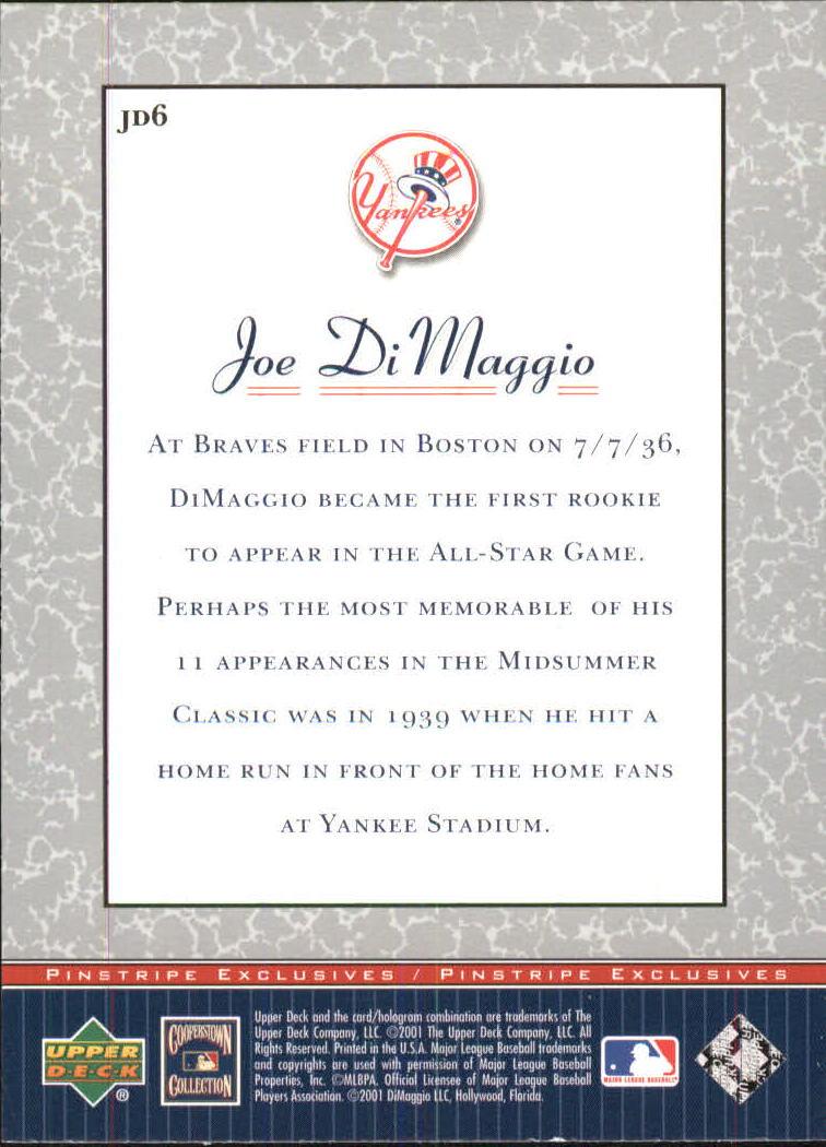 2001 Upper Deck Pinstripe Exclusives DiMaggio #JD6 Joe DiMaggio back image