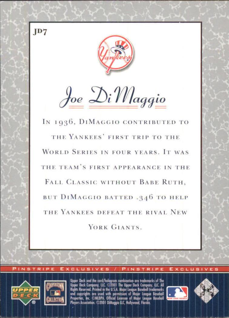 2001 Upper Deck Pinstripe Exclusives DiMaggio #JD7 Joe DiMaggio back image