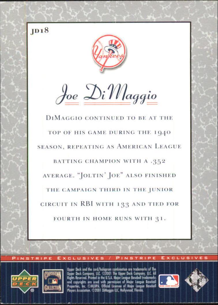 2001 Upper Deck Pinstripe Exclusives DiMaggio #JD18 Joe DiMaggio back image