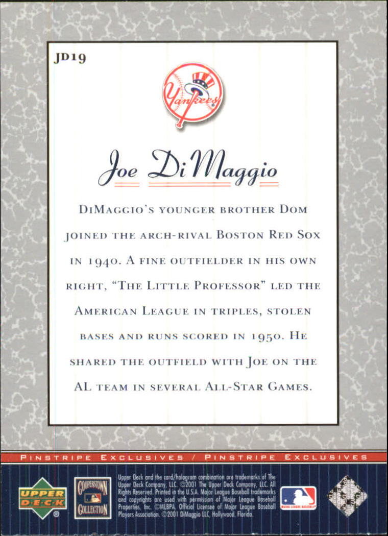 2001 Upper Deck Pinstripe Exclusives DiMaggio #JD19 Joe DiMaggio back image