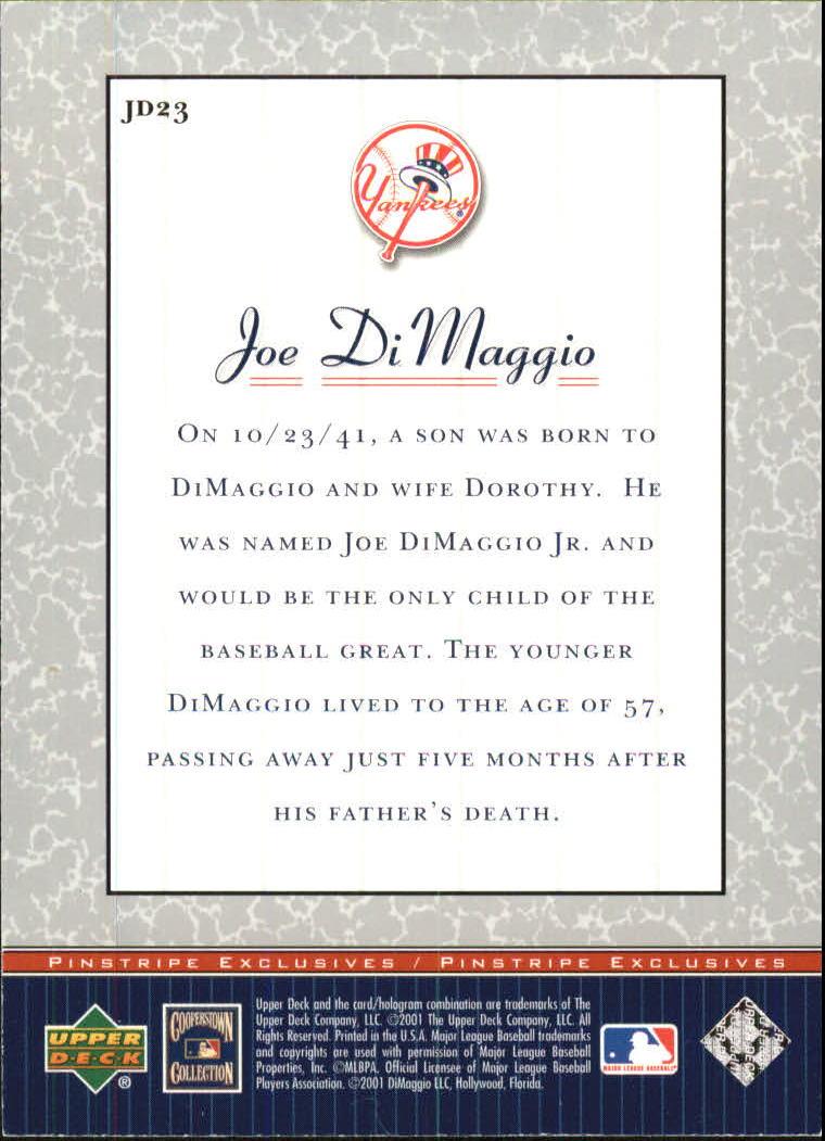 2001 Upper Deck Pinstripe Exclusives DiMaggio #JD23 Joe DiMaggio back image