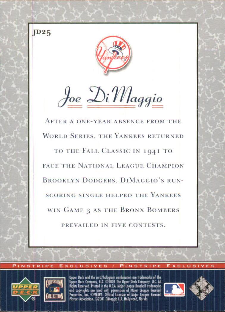 2001 Upper Deck Pinstripe Exclusives DiMaggio #JD25 Joe DiMaggio back image