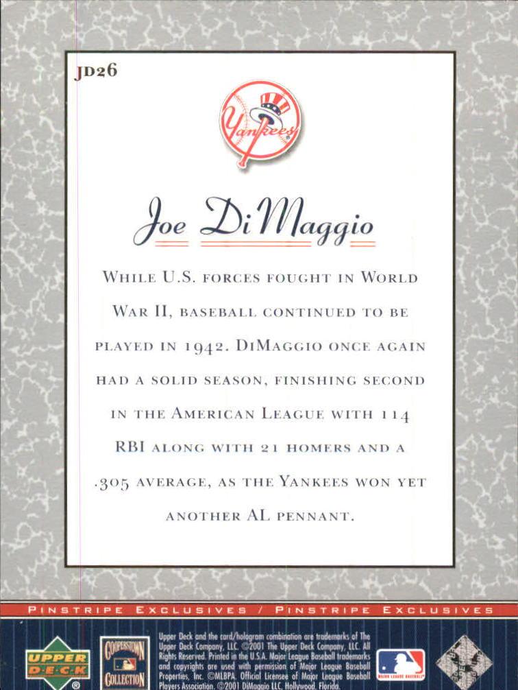 2001 Upper Deck Pinstripe Exclusives DiMaggio #JD26 Joe DiMaggio back image