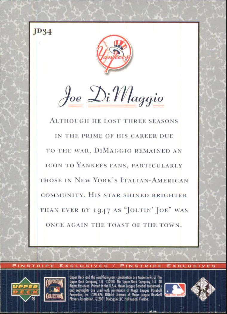 2001 Upper Deck Pinstripe Exclusives DiMaggio #JD34 Joe DiMaggio back image