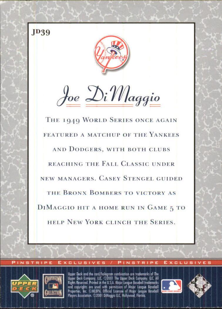 2001 Upper Deck Pinstripe Exclusives DiMaggio #JD39 Joe DiMaggio back image