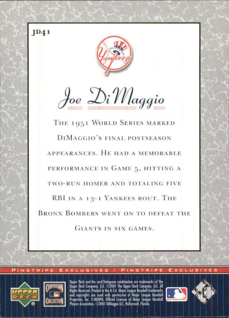 2001 Upper Deck Pinstripe Exclusives DiMaggio #JD41 Joe DiMaggio back image
