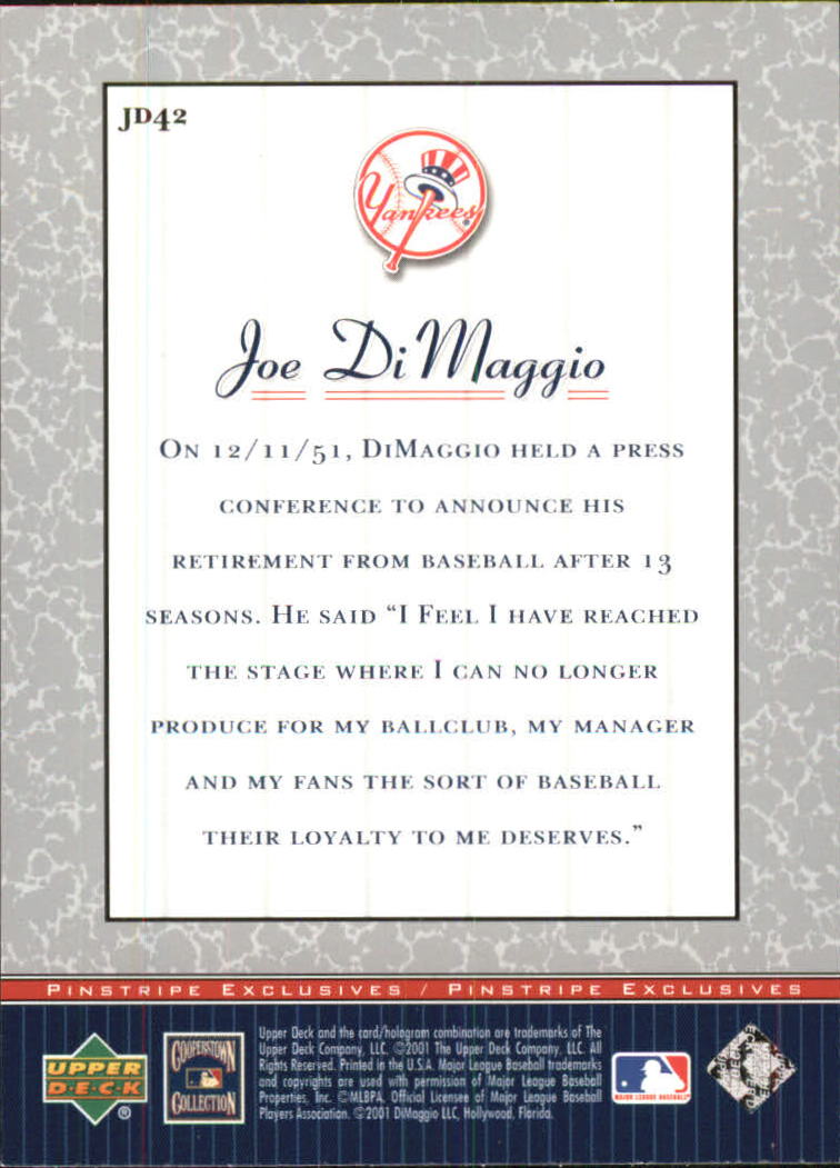 2001 Upper Deck Pinstripe Exclusives DiMaggio #JD42 Joe DiMaggio back image