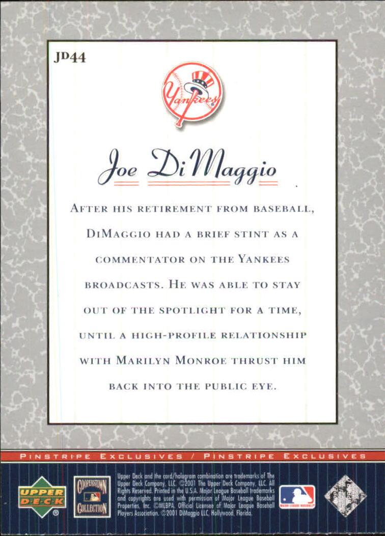 2001 Upper Deck Pinstripe Exclusives DiMaggio #JD44 Joe DiMaggio back image