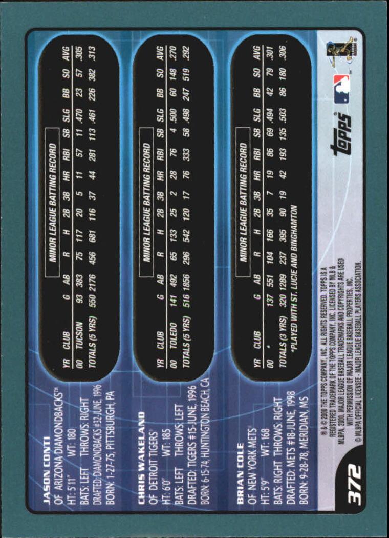 2001 Topps #372 Conti/Wakeland/Cole back image