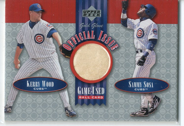 2001 Upper Deck Gold Glove Official Issue Game Ball #OIWS Kerry Wood/Sammy Sosa